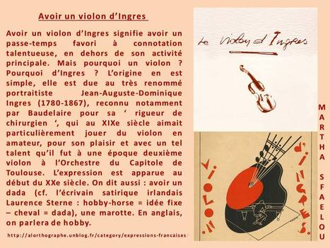 Avoir un violon d'Ingres | Arts et FLE | Scoop.it