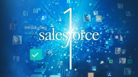 4 Things Your Company Should Know About Salesforce1 - RunE2E | Big Data and The Cloud | Scoop.it