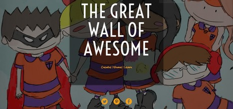 The Great Wall of Awesome - Create, Share, Learn | Tecnologia & Ensino | Scoop.it