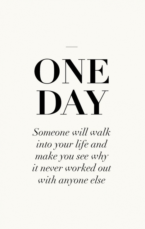 One day someone will walk into your life and make you see why it... | Pinpopular | Scoop.it
