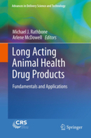 Long Acting Animal Health Drug Products - Fundamentals and Applications   Arlene McDowell's publications   Scoop.it