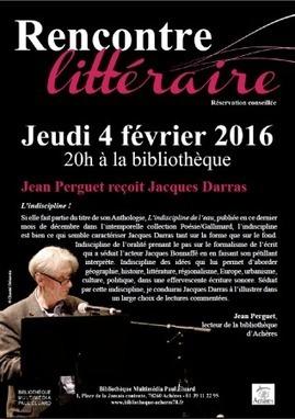 Rencontre littéraire avec Jacques Darras jeudi 4 février 2016 à 20h | Bibliothèque Multimédia Paul Eluard | TdF  |   Poésie contemporaine | Scoop.it