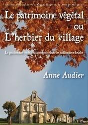 L'herbier du village (A. Audier) - Société d'Histoire et d'Archéologie en Saintonge Maritime   Ca m'interpelle...   Scoop.it