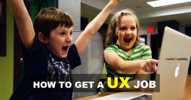 How to Get a UX Job | Web Content Enjoyneering | Scoop.it