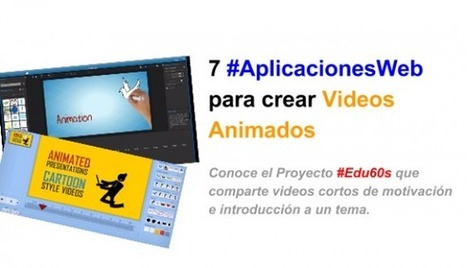 7 #AplicacionesWeb para crear videos animados #Edu60s | Profesoronline | Scoop.it