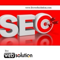 Why Outsourcing SEO Company Need To India? | Live Web Solution | Scoop.it