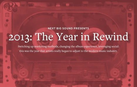 Next Big Sound – 2013: Year in Rewind | arche3.0 Newsletter | Scoop.it
