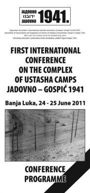 First International Conference on Jadovno 1941 - Jadovno 1941. | Archives  de la Shoah | Scoop.it