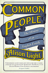 Common People: The History of an English Family - Alison Light | Stuff I Found Intriguing | Scoop.it