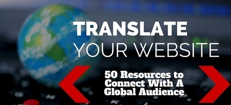 Translate Your Website: 50 Resources for Multilingual Websites | Web Content Enjoyneering | Scoop.it