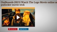 OutBounds (SEO) Watch The Lego Movie online an putlocker movie trick   Watch LEGO Movie Online   Scoop.it