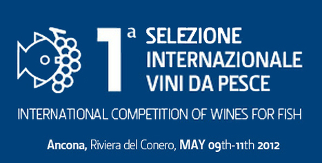 The First International Competition of Wines for Fish | Wines and People | Scoop.it