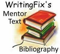 "WritingFix Projects: The ""Mentor Text of the Year"" Network 