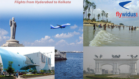 Enjoy the experience of travelling from Hyderabad to Kolkata with various travel needs at flywidus | Domestric airtravel | Scoop.it