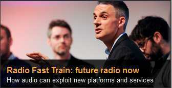 New digital services and how your audio masterpieces can exploit new platforms and options | BBC Radio Fast Train | Radio 2.0 (En & Fr) | Scoop.it