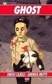 Ghost (Cajelli, Mutti): Nel cuore del fumetto! | DailyComics | Scoop.it