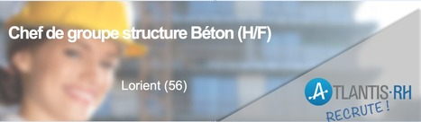 Chef de Groupe Structure Béton (H/F) | Emploi #Construction #Ingenieur | Scoop.it