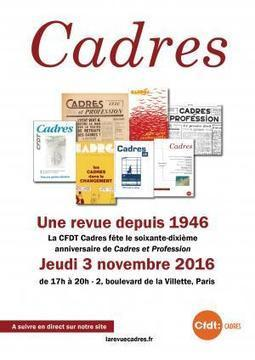 "Cadres CFDT | ""Une revue depuis 1946"" Jeudi 3 novembre 2016 | CFDT Schneider Region Parisienne | Scoop.it"