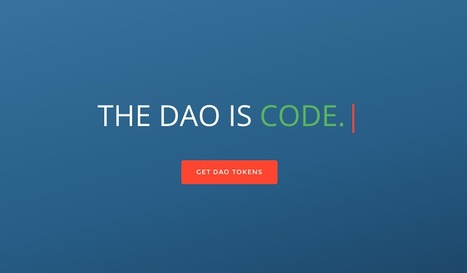 The DAO: Or How A Leaderless Ethereum-Based Organization Raised $50 Million | Cryptonewz -  Your Cryptocurrency Hub For News Happening Now! | Scoop.it