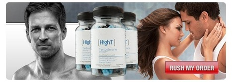 High T Testosterone Booster Review - Boost Strength and Performance | Natural testosterone enhancer here for you | Scoop.it