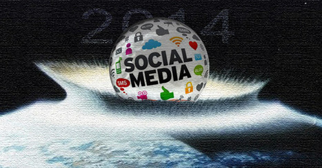 7 Hot Predictions in Social Media for 2014 | Social Media Today | Social Media Specialist JLS | Scoop.it