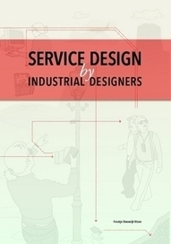 Service Design by Industrial Designers – STBY | Service Design with Customers for Branded Service Experiences | Scoop.it