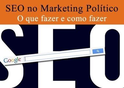 SEO no marketing político digital | political marketing | Scoop.it