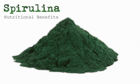 Spirulina Nutritional Benefits   At Home Health and Beauty Tips   Scoop.it