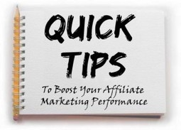 Quick Tips To Boost Your Affiliate Marketing Performance | ClickCabin | Affiliate marketing programs | Scoop.it