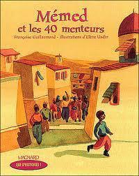 MEMED ET LES 40 MENTEURS, Guillaumond (CE1)   U.A.T.B. Adaptations S.A.A.A.I.S 2011-2012   Scoop.it