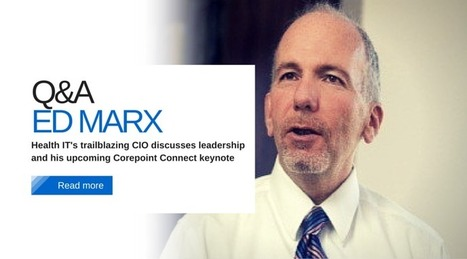 Leadership, Parties, and Healthcare Technology: Edward Marx Q&A | #HITsm | Scoop.it