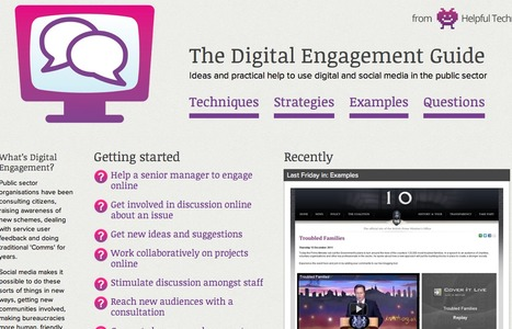 The Digital Engagement Guide | Ideas and practical help to use digital and social media in the public sector | The Ischool library learningland | Scoop.it