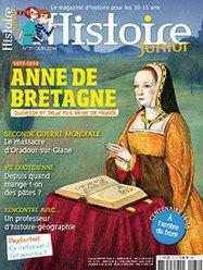 Anne de Bretagne, duchesse et deux fois reine de France | Histoire Junior n° 31 - Juin 2014 | Nouveautés du CDI | Scoop.it