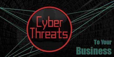 Cyber Threats To Your Business – In Infographics View | EXEIdeas | Scoop.it