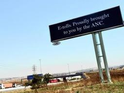 ANC caught out by e-toll billboards? - Independent Online | South African Politics | Scoop.it