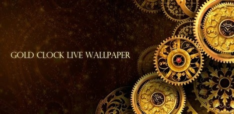 FREE Gold Clock Live Wallpaper - Applications Android sur Google Play | Gold Clock Live Wallpaper | Scoop.it