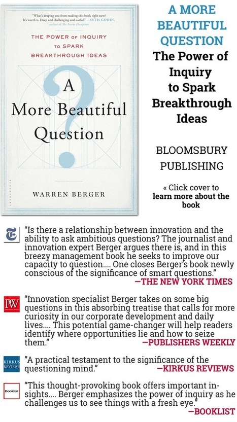 What's YOUR Beautiful Question? - A More Beautiful Question by ...   Asking Good Questions   Scoop.it