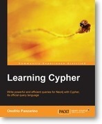 Learning Cypher | Packt Publishing | Neo4j | Scoop.it