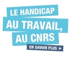 Handicap | CNRS | Veille Handicap SIDRA | Scoop.it