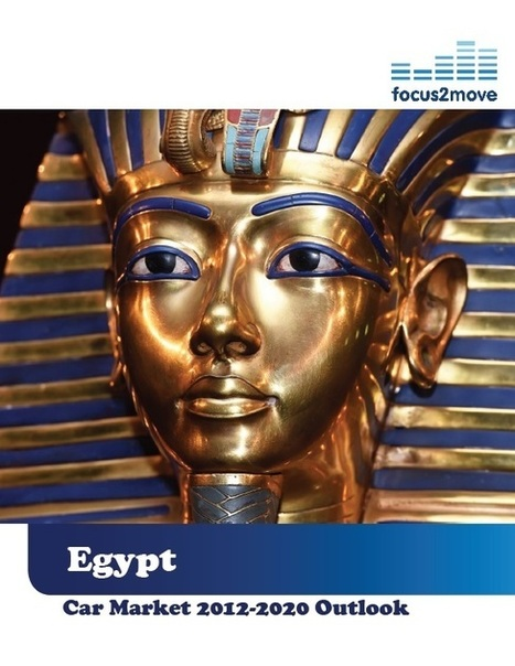 Focus2move| Egypt Car Market Insights - 2012-2020 Outlook | focus2move.com | Scoop.it