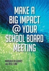 Library Advocacy | Make A Big Impact @ Your School Board Meeting | Scoop.it