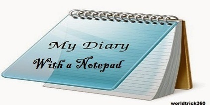 How to create a diary with a notepad in windows | Worldwidenetworkings and worldtrick360 | Scoop.it