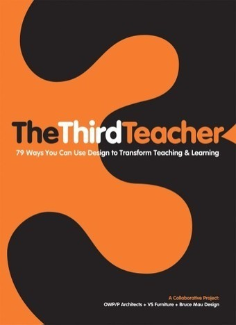 Third Teacher 79 Ways You Can Use Design to Transform Teaching & Learning | Classroom Culture:  Creating positive learning environments! | Scoop.it