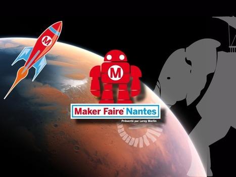 Maker Faire Nantes – Bienvenue dans le futur ! | FabLab - DIY - 3D printing- Maker | Scoop.it