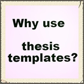Why use templates? | MyThesis Hub | Scoop.it
