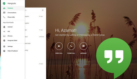 Google Finally Made a Hangouts Web App & It's Worth It | Technologies numériques & Education | Scoop.it