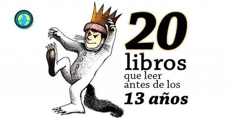 20 libros que leer antes de los 13 años | Educacion, ecologia y TIC | Scoop.it