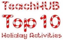 Top 10 Holiday Learning Activities | Seasonal Freebies for Teachers | Scoop.it