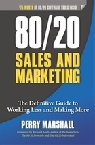 80/20 Sales and Marketing: The Definitive Guide to Working Less and Making More/Entrepreneur.com | Sports Entrepreneurship-4362772 | Scoop.it