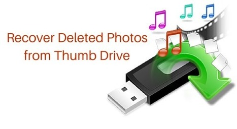 Recover Deleted Photos from Thumb Drive on Mac/Windows!!! | Rescue Digital Media | Scoop.it